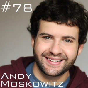 Andy Moskowitz on the Magnet Theater Podcast