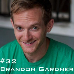 Brandon Gardner Podcast