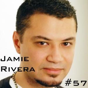 Jamie Rivera Podcast