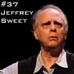 Jeffrey Sweet podcast