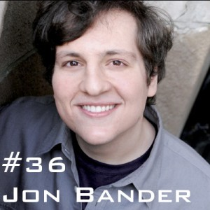 Jon Bander Podcast