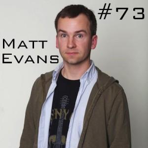 Matt Evans Podcast
