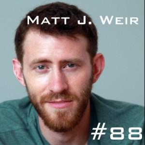 Matt J Weir Podcast