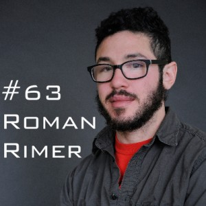 Roman Rimer Podcast