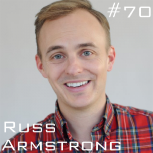 Russ Armstrong podcast