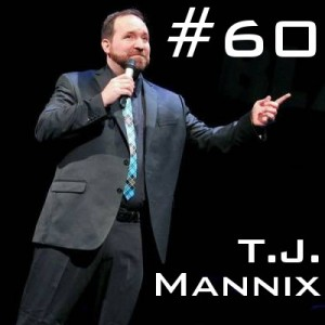TJ Mannix Podcast