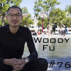 Woody Fu Podcast