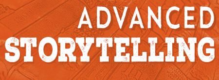Advanced Storytelling
