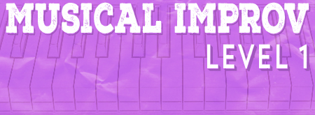 Musical Improv Level One Intensive
