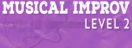 In-Person Musical Improv Level Two
