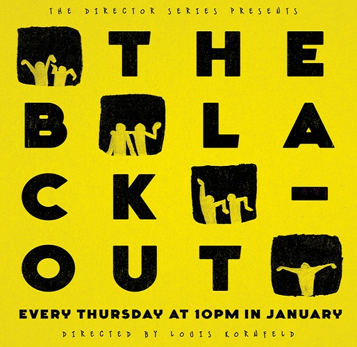 The Director Series: The Blackout