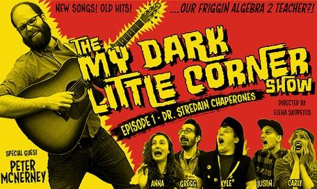 The My Dark Little Corner Show