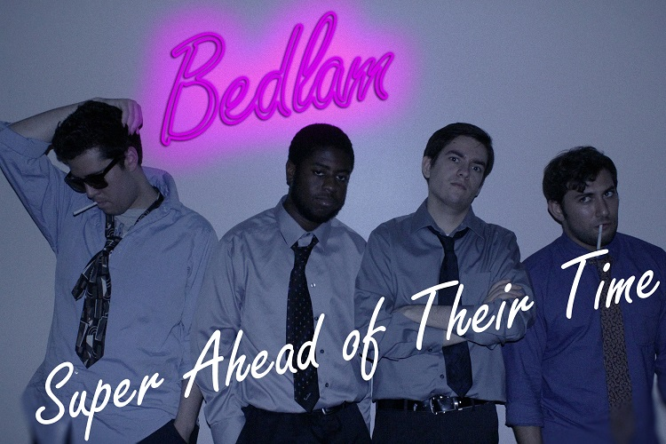 Test Drive: Bedlam presents: Super Ahead Of Their Time