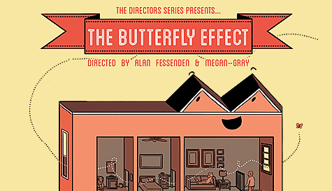 The Director Series: The Butterfly Effect