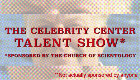 The Celebrity Center Talent Show (Sponsored by The Church of Scientology)