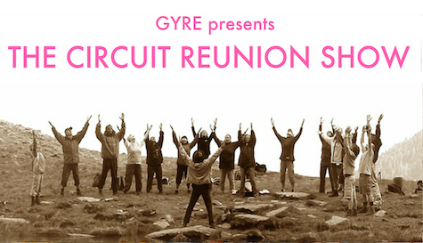 GYRE presents The Circuit Reunion Show