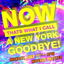 Jonathan DeMuth's NOW THAT'S WHAT I CALL A NEW YORK GOODBYE VOL. 1