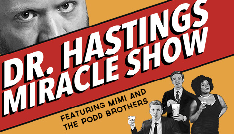 The Dr. Hastings Miracle Show