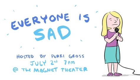 Everyone Is Sad: A Stand-Up Show