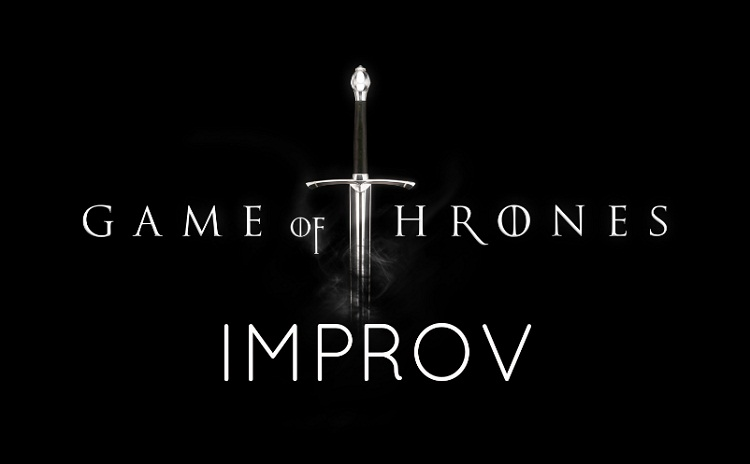 Game of Thrones Improv