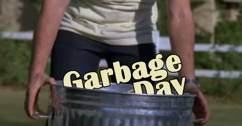 Garbage Day