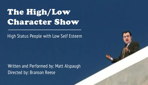 The High/Low Character Show: High Status People with Low Self Esteem