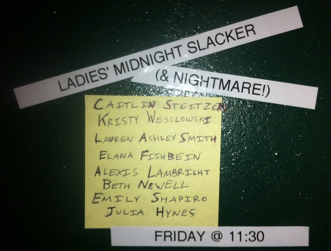 The Ladies Midnight Slacker (& Nightmare!)