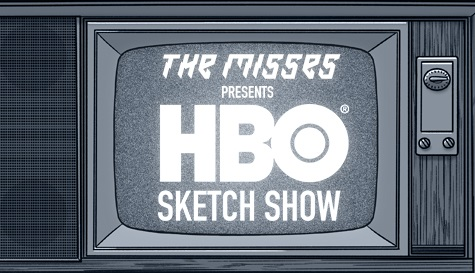 The Misses: HBO Sketch Show