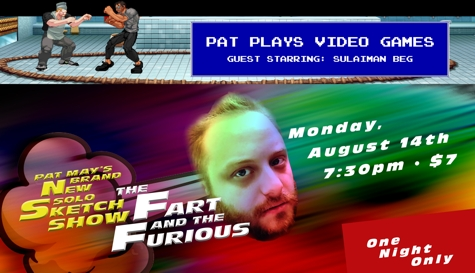 Pat May's Fart And The Furious And Video Game Improv
