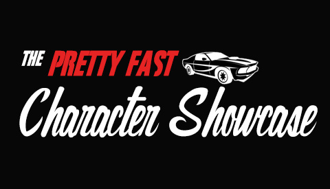 The Pretty Fast Character Showcase