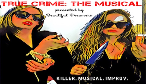 True Crime: The Musical
