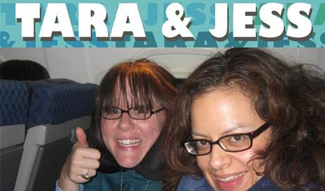 Tara & Jess