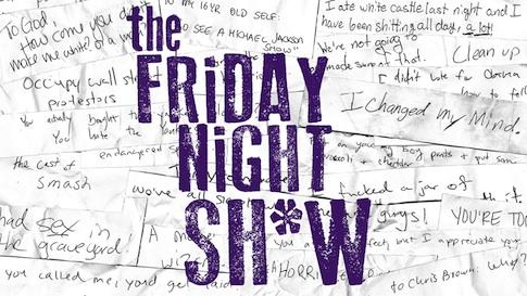 The Friday Night Sh*w