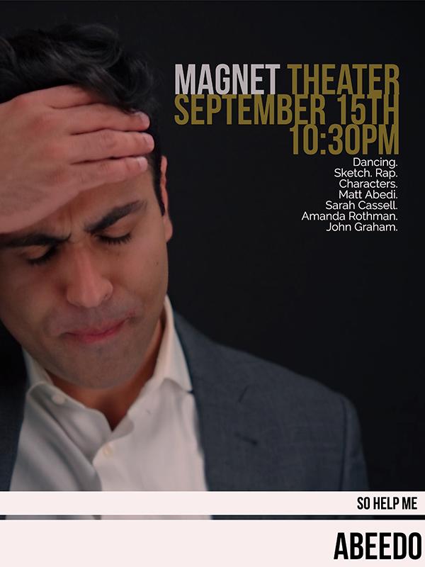 Matt Abedi So Help Me Abeedo show poster