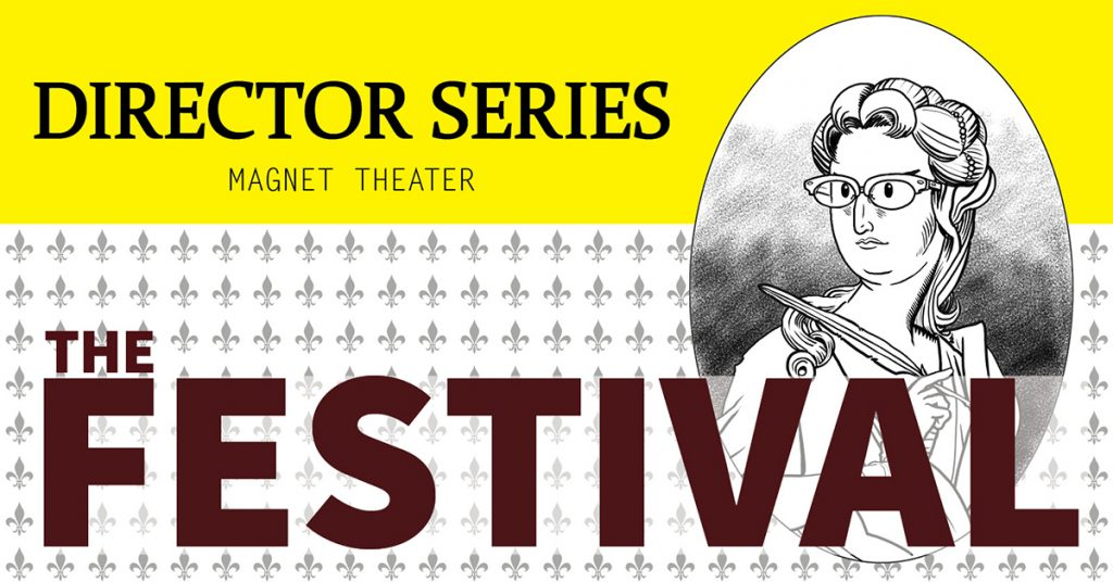 A mock playbill with The Festival written on it and an illustration of a playwright