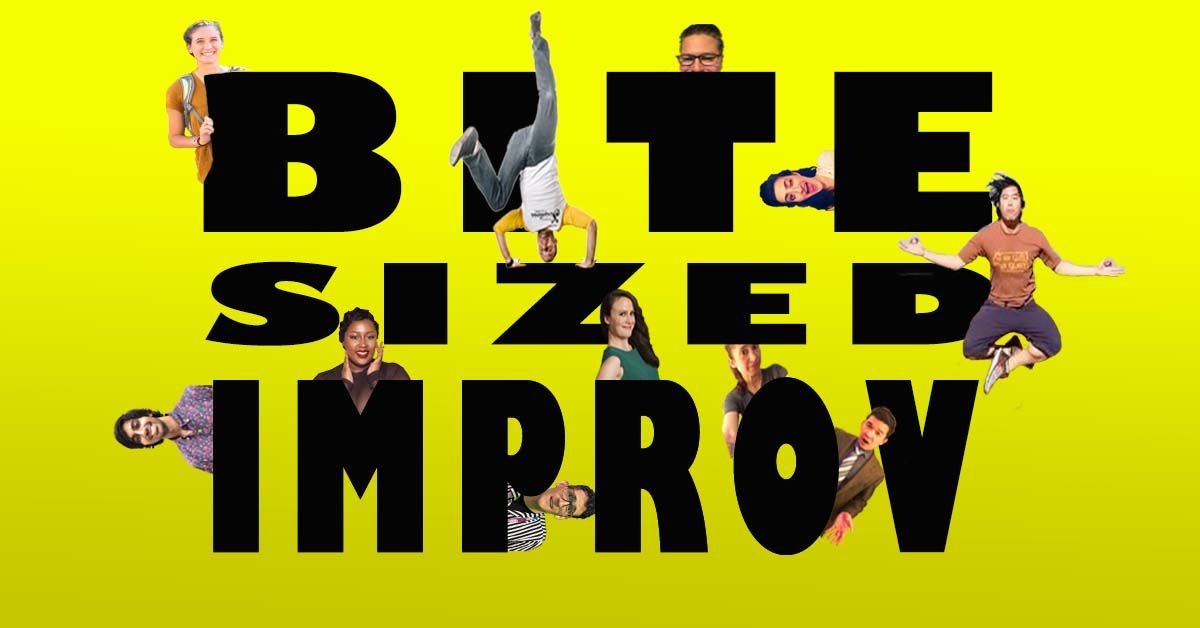 Bite-Sized Improv!