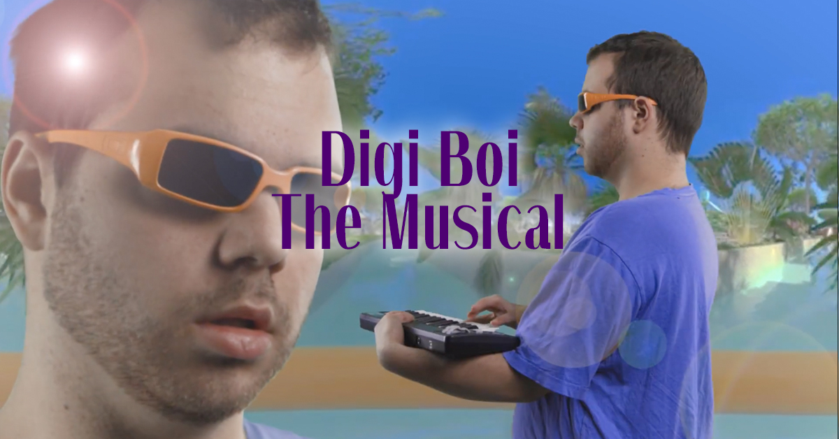 DigiBoi: The Musical