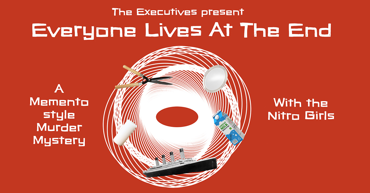 The Executives Present: Everyone Lives in the End! (A Memento-Style Murder Mystery)
