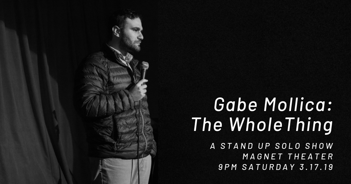 Gabe Mollica: The Whole Thing