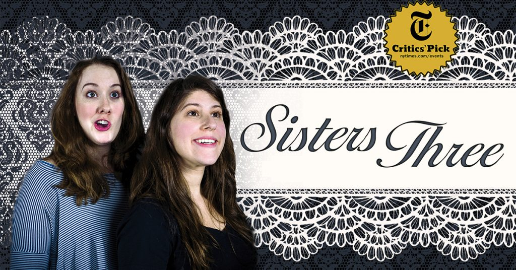 The actors of Sisters Three looking to their left in astonishment. Show title over a doily pattern with a NYT seal over it.