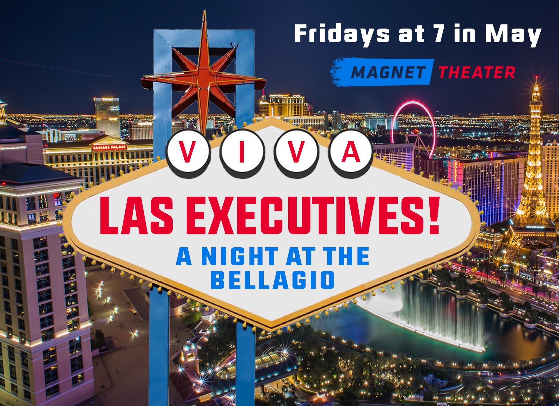 Viva Las Executives: A Night at the Bellagio