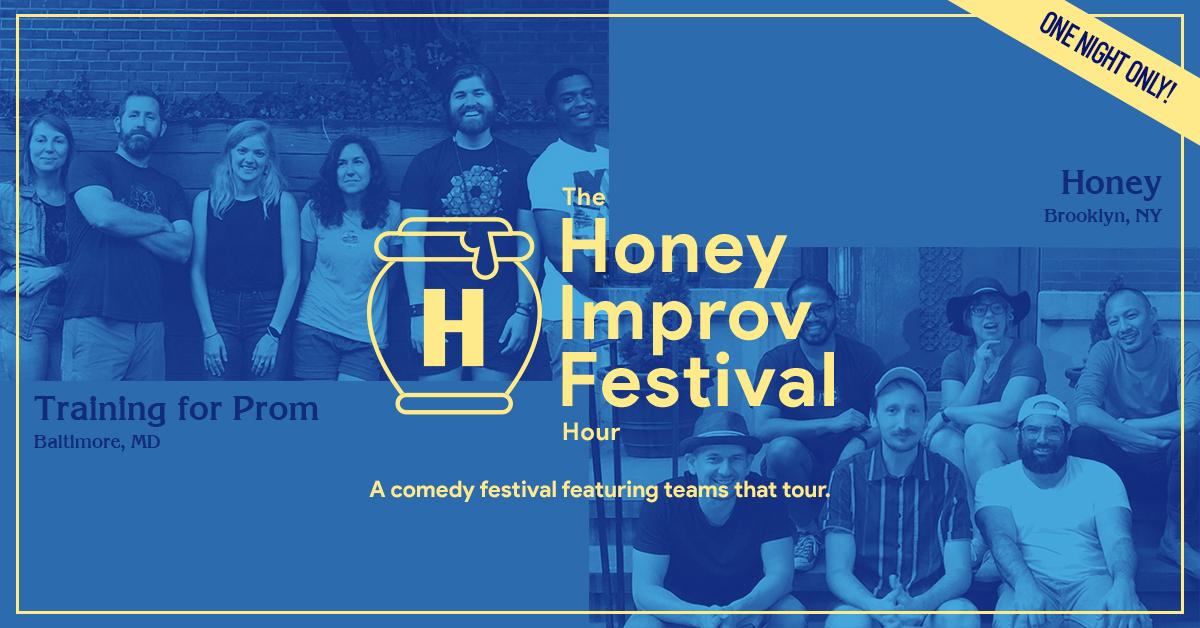 The Honey Improv Festival Hour