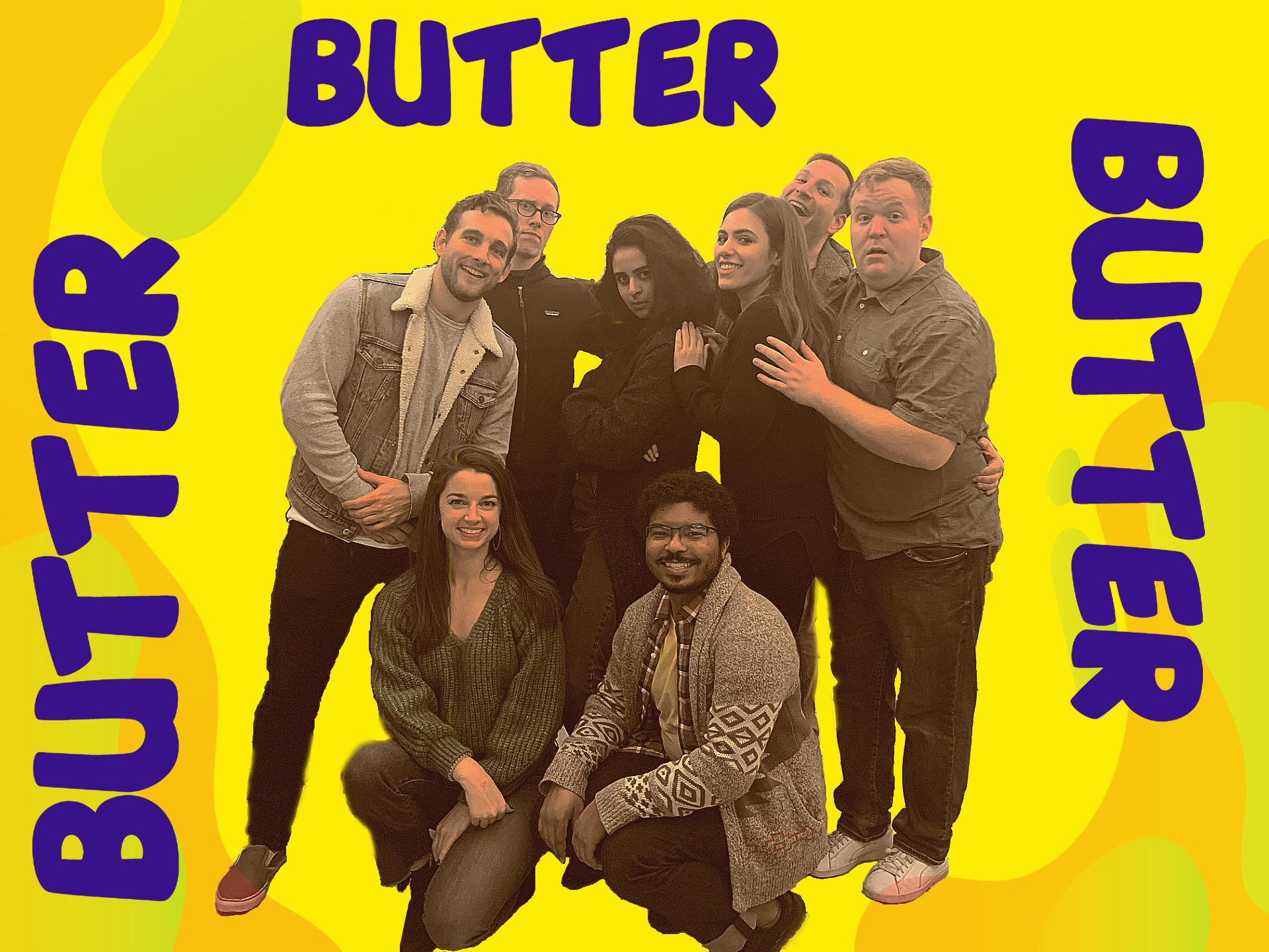 Butter Butter Butter!