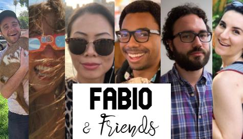 Fabio and Friends